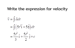 Write the expression for velocity -I(5+5)dt