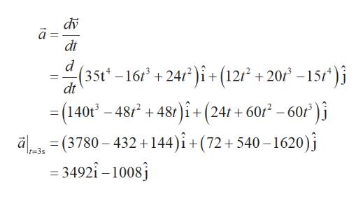 dv dt (35t -16 +24/i+ (12r +20f -15f* )j dt i+ (24t+ 602 - 60r)i (140t -48248t a(3780-432+144)i+(72+540-1620) = 3492î -1008 t-3s