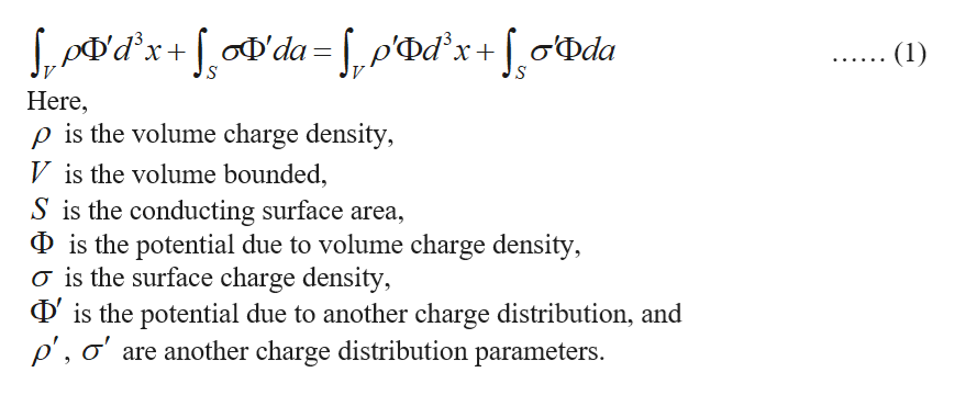 dx'da= , p«Dd°x + [ o{Dda (1) Here p is the volume charge density, V is the volume bounded, S is the conducting surface area Dis the potential due to volume charge density, o is the surface charge density, Dis the potential due to another charge distribution, and p', o' are another charge distribution parameters