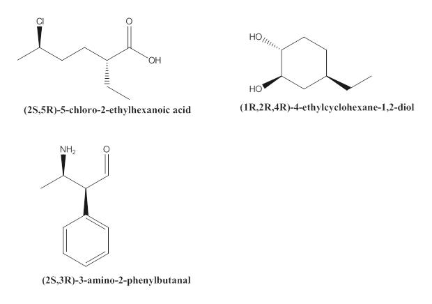 ОН Но (IR,2R,4R)-4-ethylcy clohexane- 1 ,2-diol (2S,5R)-5-chloro-2-ethylhexanoic acid NH2 (2S,3R)-3-amino-2-phenylbutanal O