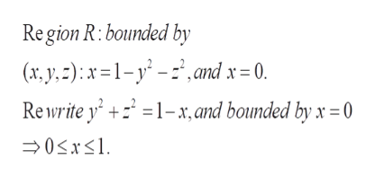 Re gion R: bounded by (r,y,):x1-y- and x = 0. Re write y' 1-x, and bounded by x = 0