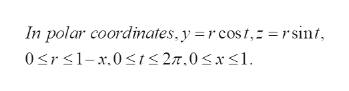 In polar coordinates, y =r cost, =rsinf 0srs1-x.0s < 27.0<x<l