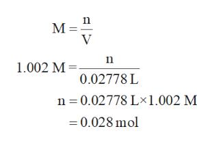 V 1.002 M 0.02778 L n 0.02778 Lx 1.002 M 0.028 mol