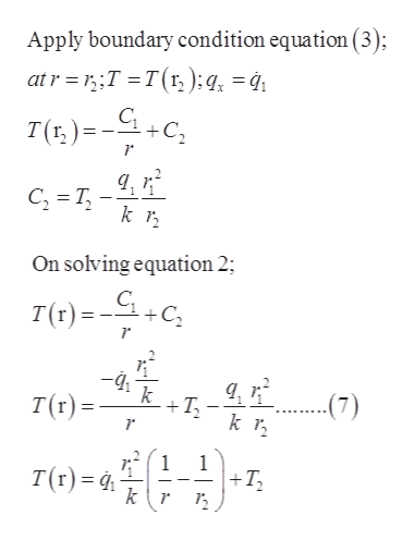 Apply boundary condition equation (3); atr T T(r, );q = 4 T()C C T k On solving equation 2; T(r)=C -4i T k T(r)= (7) 1 1 T(r) |+T3 k\r