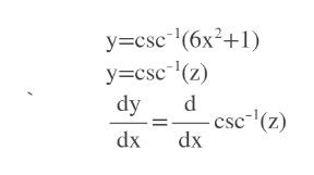 y csc(6x2+1) y csc (z) dy csc (z) dx dx