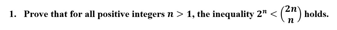 "2n° 1. Prove that for all positive integers n > 1, the inequality 2"" < <("") holds. п"