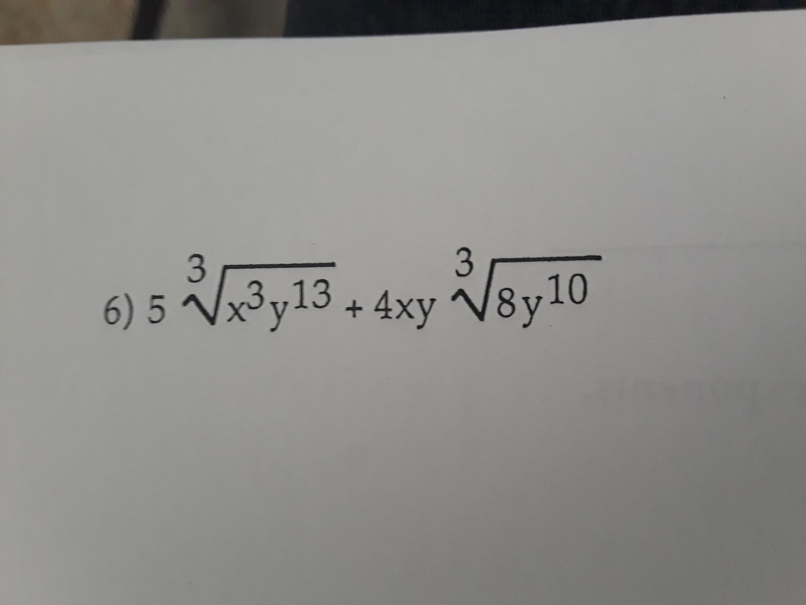 6) 5 Vx3у13 4xy 8y10 +