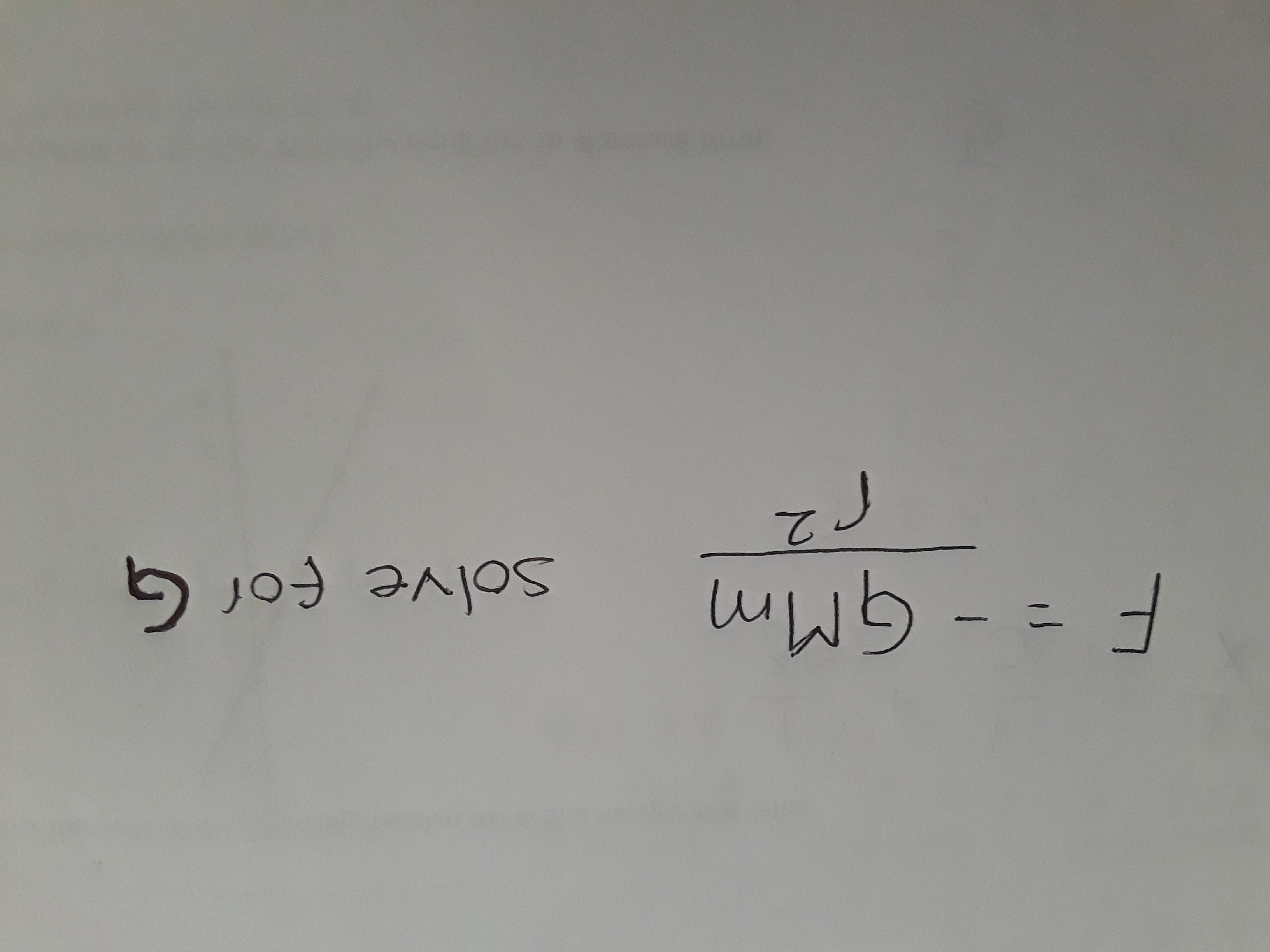 F=-GMm solve for G