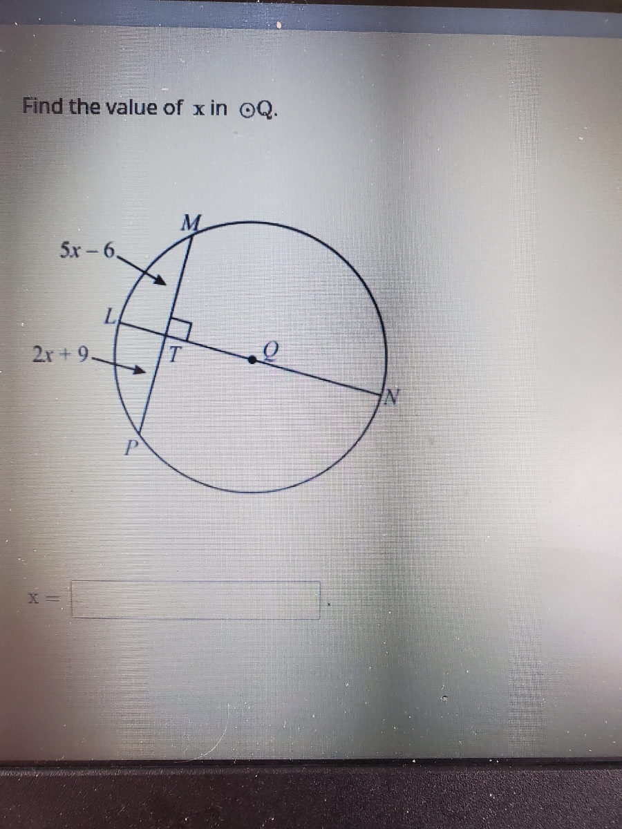 Answered: Find The Value Of X In OQ. 5x – 6. LA…   Bartleby