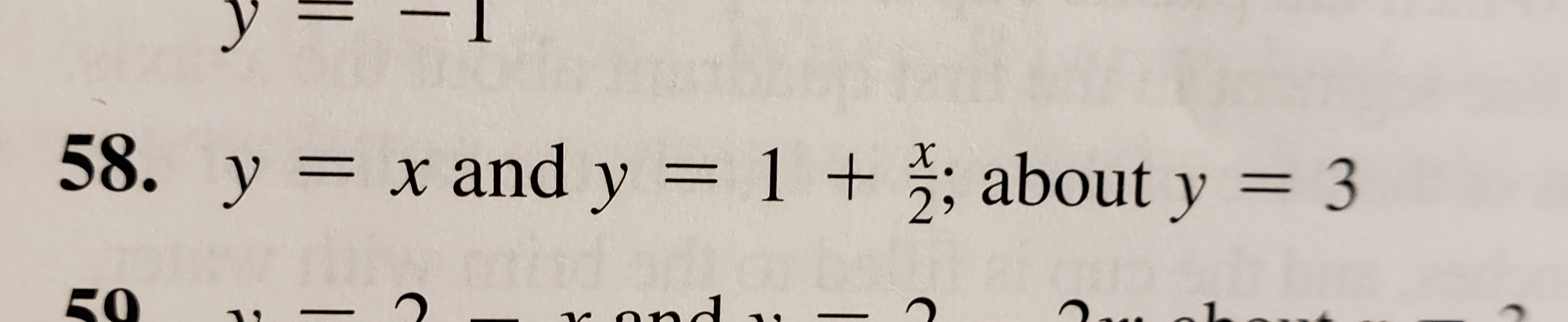 58. y = x and y = 1 + ; about y = 3 %3D 2, 50