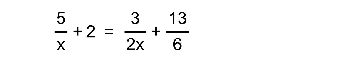 3 13 5 2 + 6 2x X LO