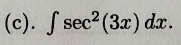 (c). fsec2(3x) dx.