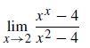 x* – 4 lim x+2 x2 – 4 X-