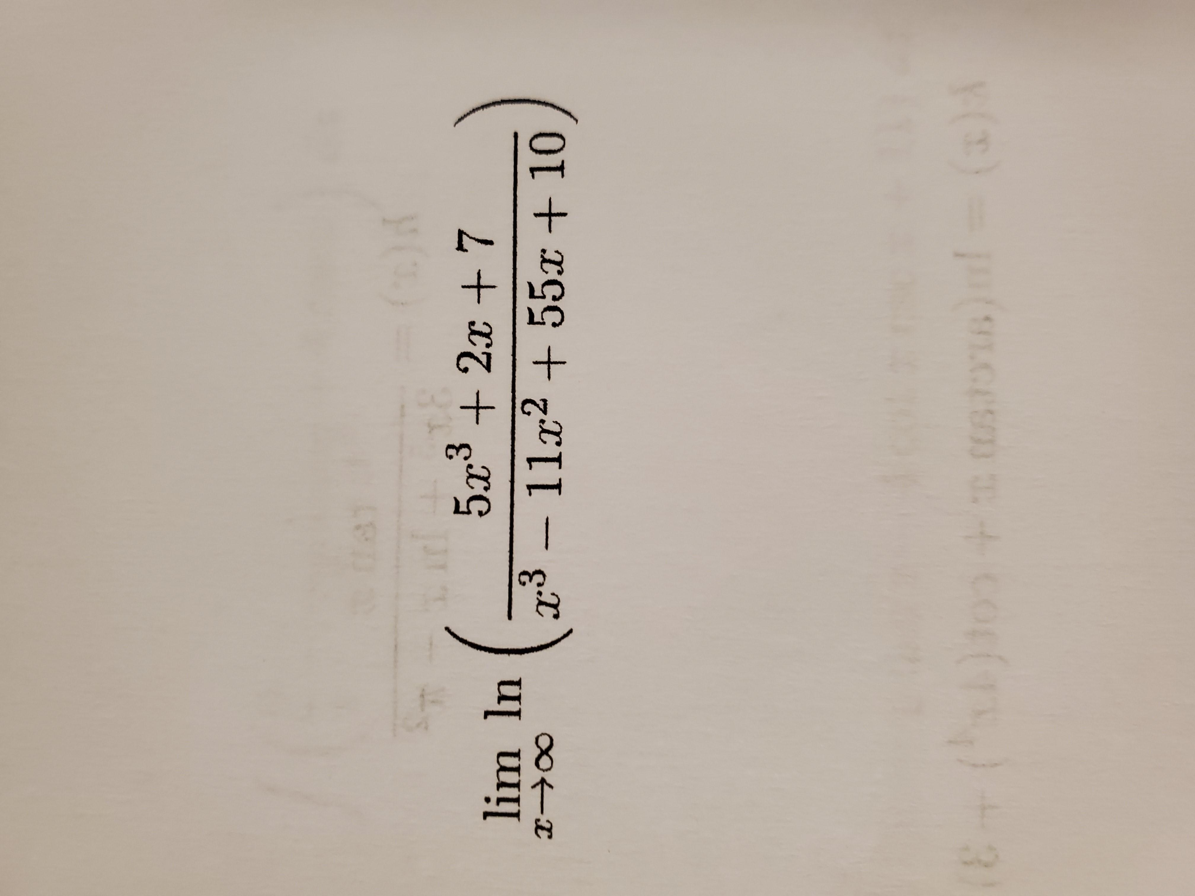 81 5x³ + 2x + 7 lim In x³ -11x2 + 55x + 10 (3)A (8+()+ s)l