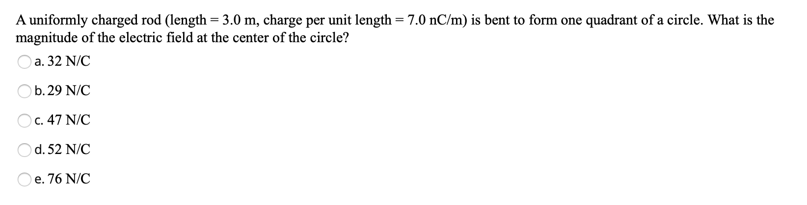 magnitude of the electric field at the center of the circle?