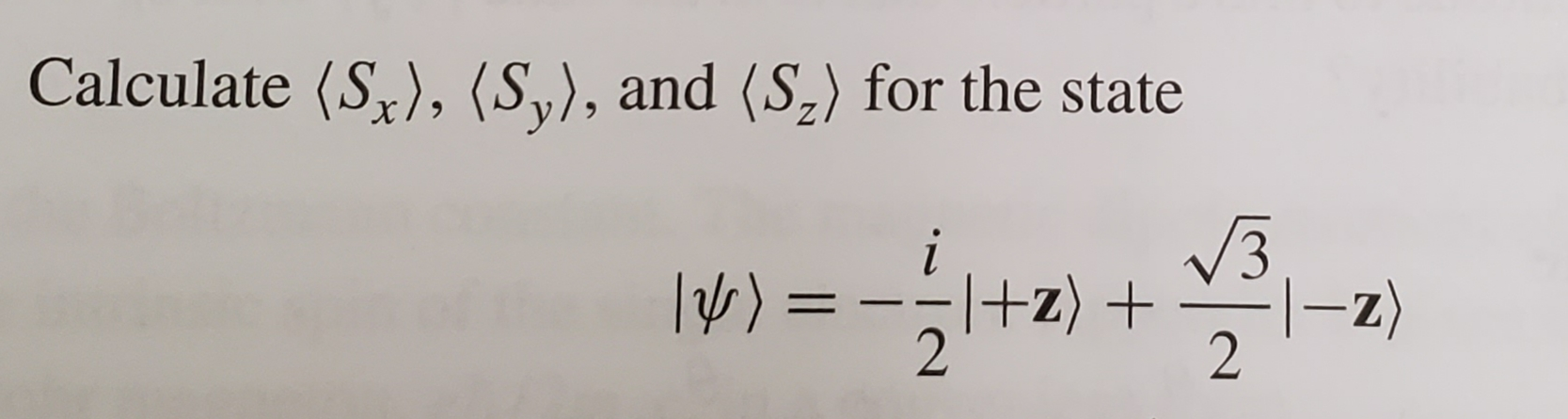 Calculate (S), (Sy), and (S2) for the state 3 +z) + -z) 2 2