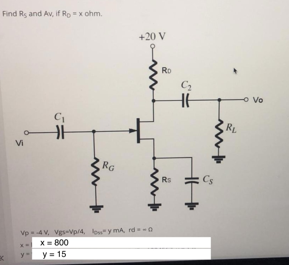 Find Rs and Av, if RD = x ohm. %3D