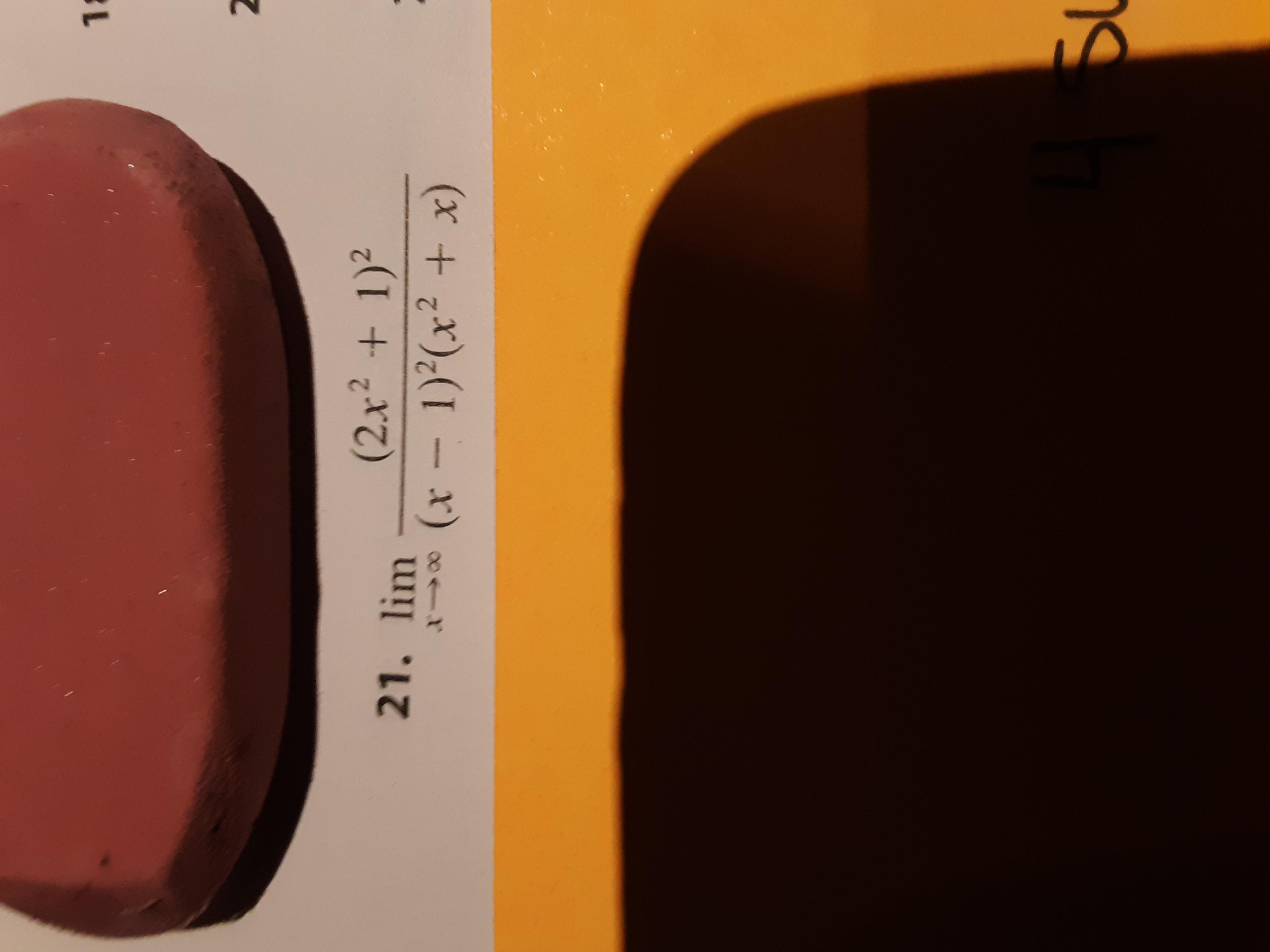12 2 (2x² + 1)² 21. lim (x-1)*(x² + x)