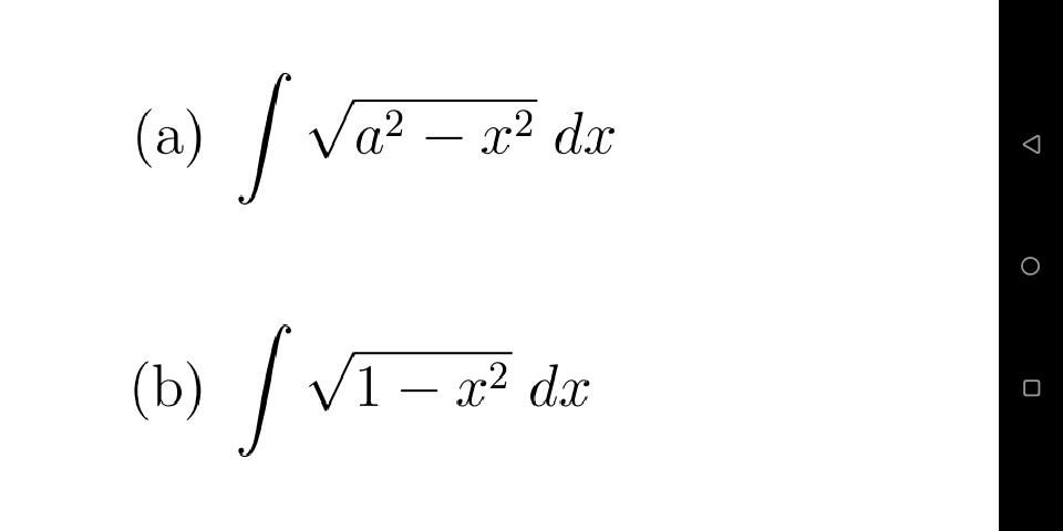 (a) Va? – x² dx .2 - (Ъ) V1 – x² dx