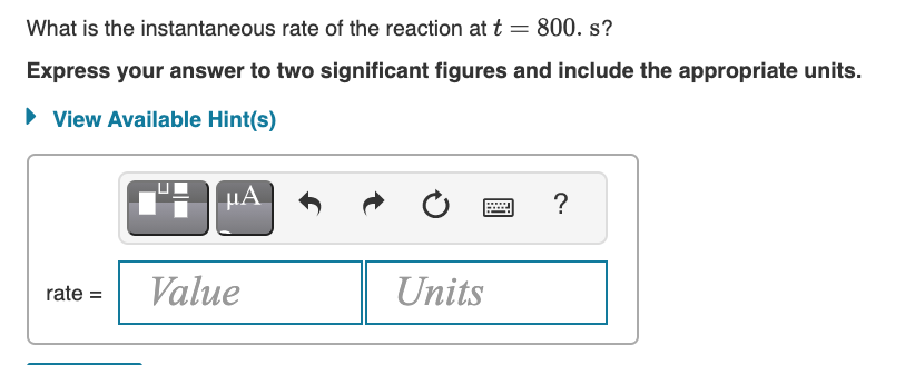 Answered: What is the instantaneous rate of the… | bartleby