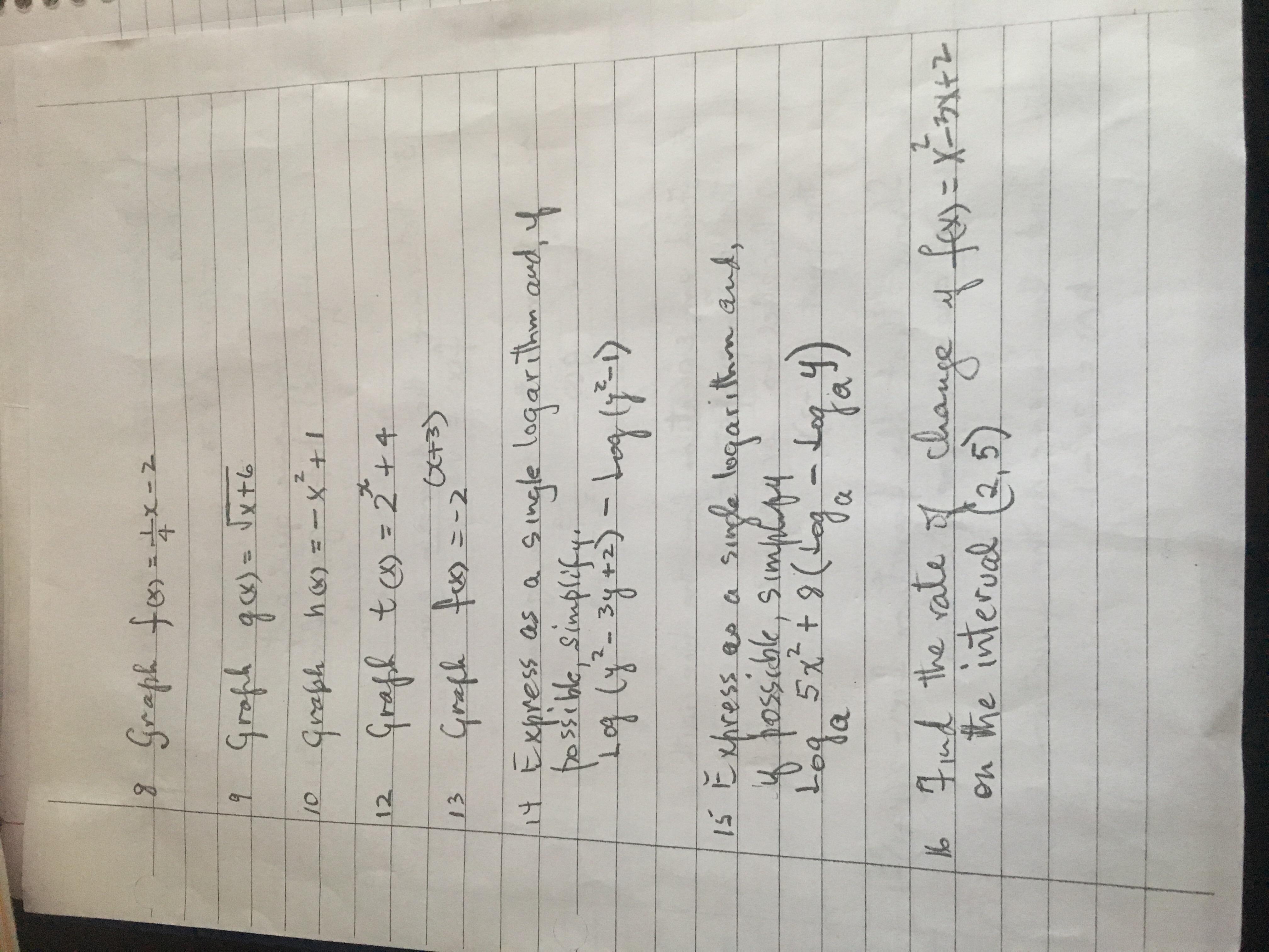 Seaph fer-+x-2 4 १ १४) = \xr6 Greph ha-x rafh tcy- 2 +4 12 { =-৭) 13 Sngle logarihm aud, t txpress as a 2 - 3१ +) - 1 ग अ 1S Ehress ae a hossible, Sumpl ossible S garn and 5x9(loL) 2P la ak the rate 0n the interual e hange fes-n -X-tT