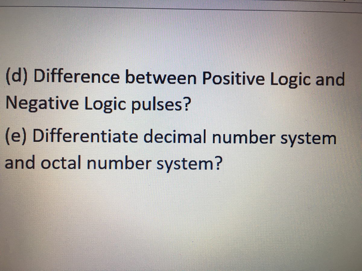 Answered   D  Difference Between Positive Logic U2026