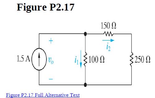 Figure P2.17 150 N 1.5 A Vo 100 2 §250 N Figure P2.17 Full Alternative Text