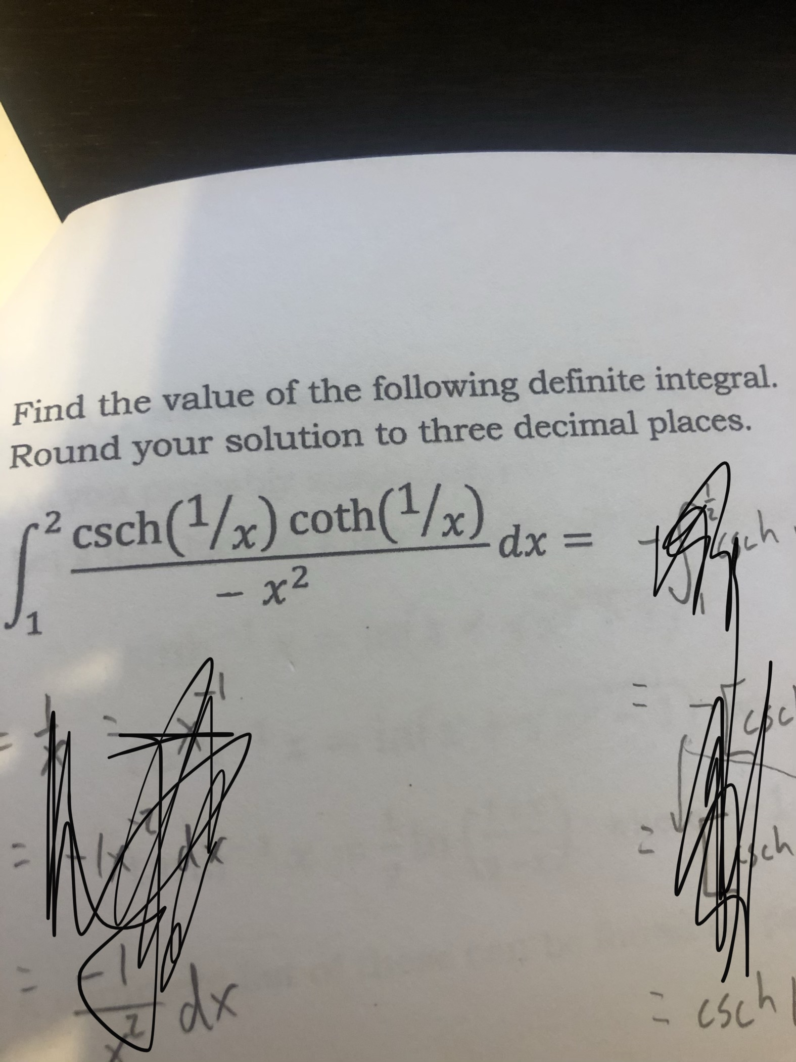 Find the value of the following definite integral Round your solution to three decimal places. -2 csch(/x) coth(/x) dx = ich %3D x2