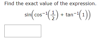 Find the exact value of the expression ((1):- () tan(1) sin cos-