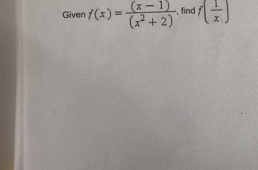 (x-1) find Given f (x) = %3D (x + 2)