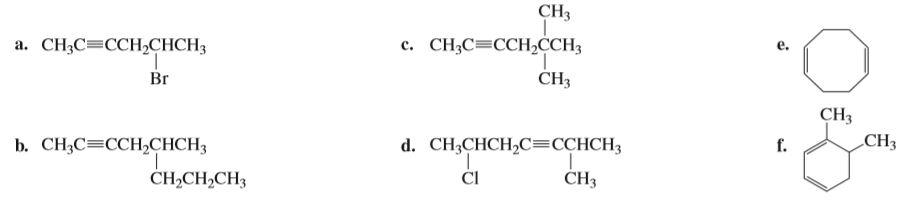 CH3 а. CH,C—ССHСНCH; с. CН-С- ССH,ССH; CH3 Br CHз г. b. CH;C=CCH,CHCH3 d. CH-CHCH,CE ССНCH3 CH3 CHз CI CH,CH,CH3