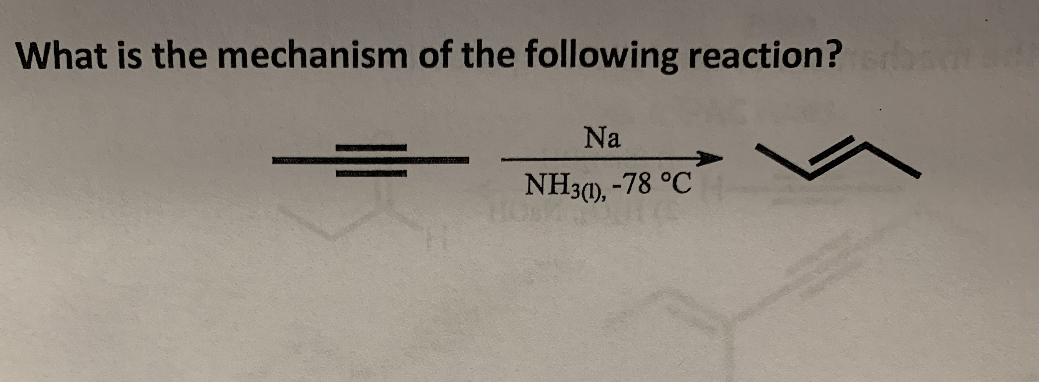 What is the mechanism of the following reaction? Na NH30), -78 °C