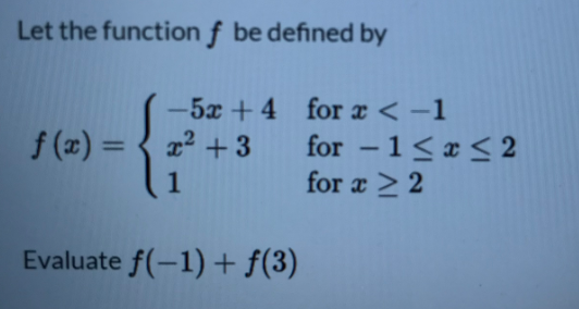 Answered: Let the function f be defined by -5x +4…   bartleby