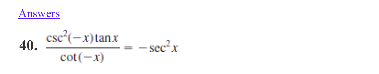 Answers csc?(-x)tanx 40. – sec²x %3D cot(-x)