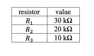 resistor value 30 k2 20 kΩ R2 R3 10 k2