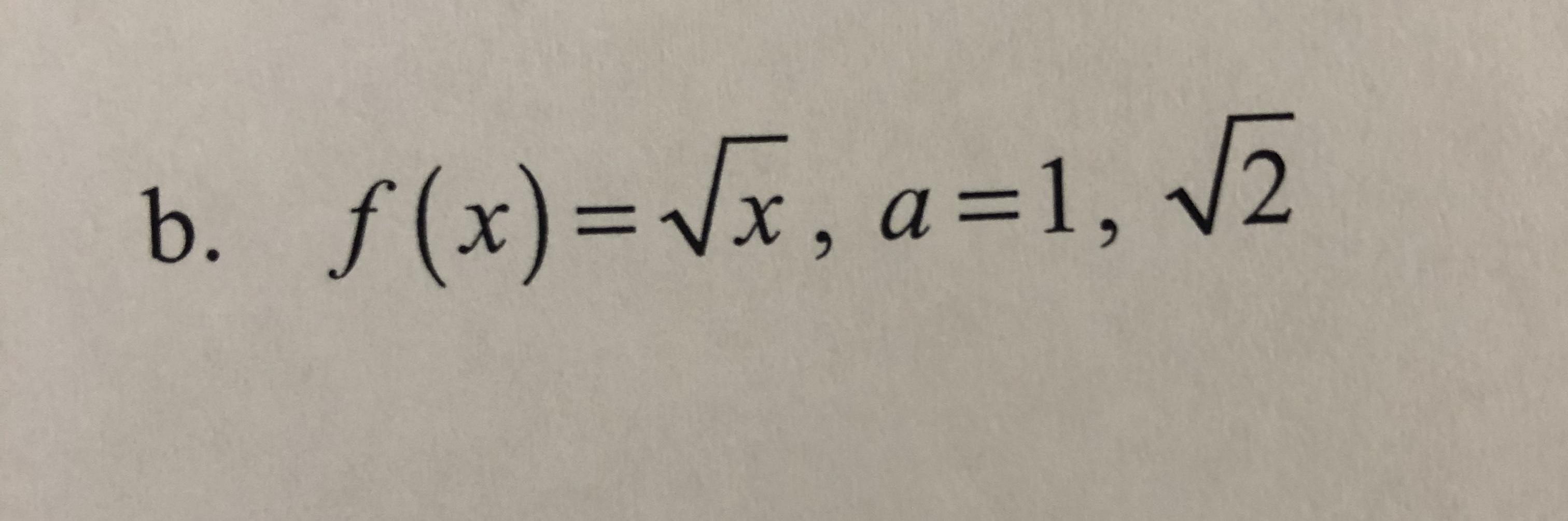 b. f(x)= x, a=1, v2