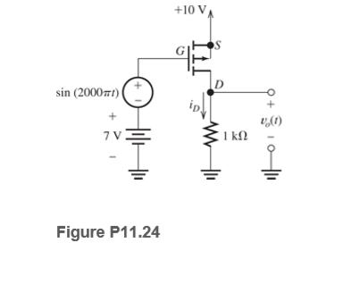 +10 VA sin (2000t) ( v,(1) 1 k. Figure P11.24