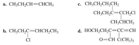 CH;CH,CH,CH, CH,CH,CH — CНСH; a. CH;CH,C=CCH,CI CH,СНCH, d. НОCH,CHС-СС3СH о-СH C(СH)з b. CH,CH,С—СНCH-CH; CI