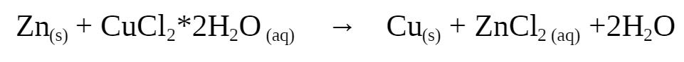 ZnCuCl2*2H2O ZnCl2 (aq +2H2O Cu (aq)