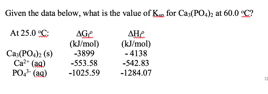 Answered Given The Data Below What Is The Value Bartleby Calcium phosphate is a family of materials and minerals containing calcium ions (ca2+) together with inorganic phosphate anions. what is the value