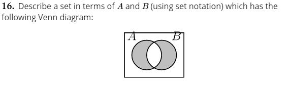 Answered  16  Describe A Set In Terms Of A And B U2026
