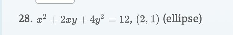 28. 22a4y2 = 12, (2, 1) (ellipse)