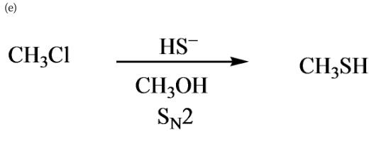 (e) HS- CH;CI CH3SH CH;OH SN2