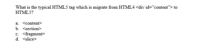 Answered: What is the typical HTML5 tag which is… | bartleby
