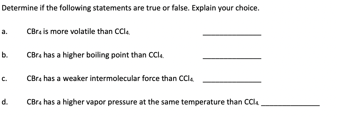 Answered: Determine if the following statements… | bartleby