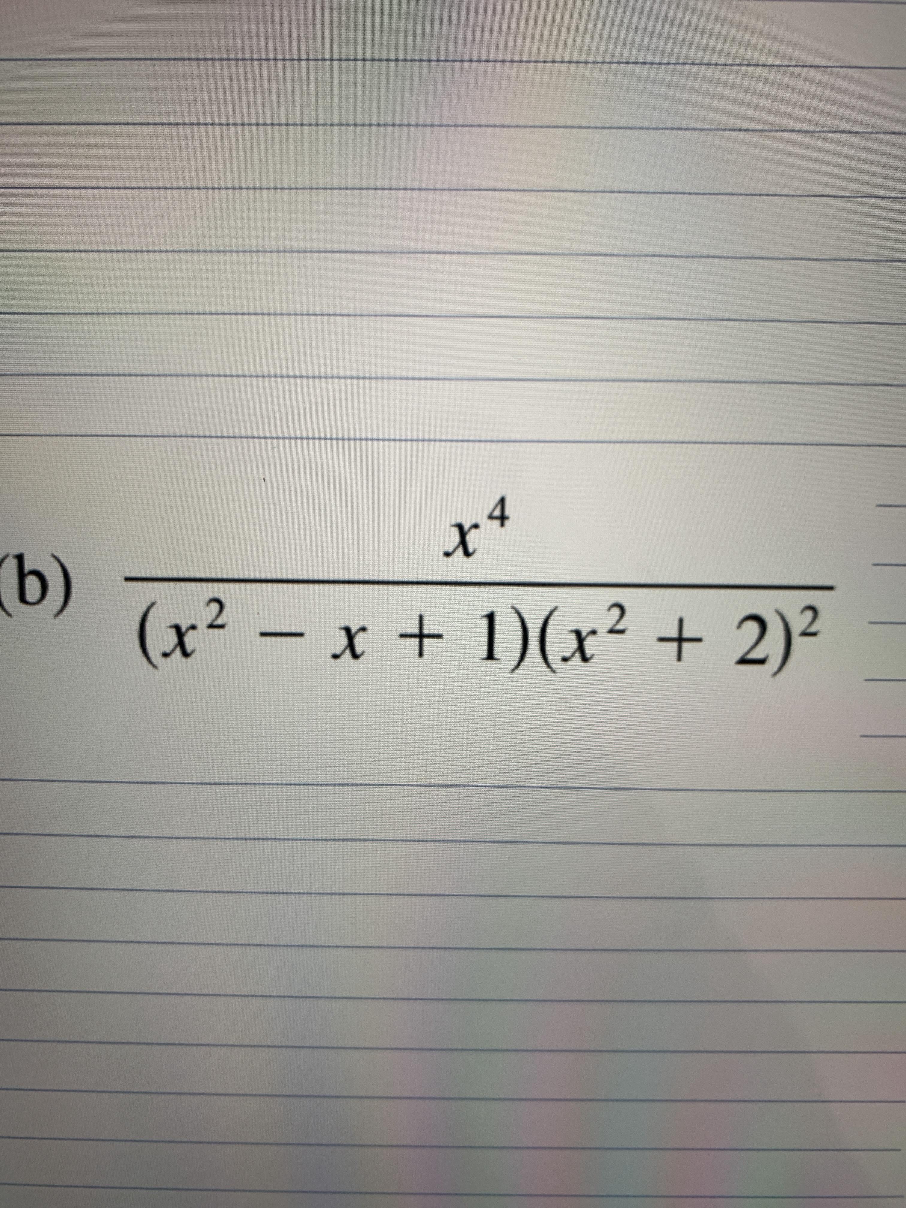 4 x* (x² – x + 1)(x² + 2)²