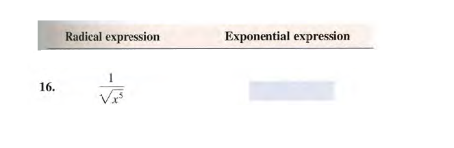 Radical expression Exponential expression 1 16.