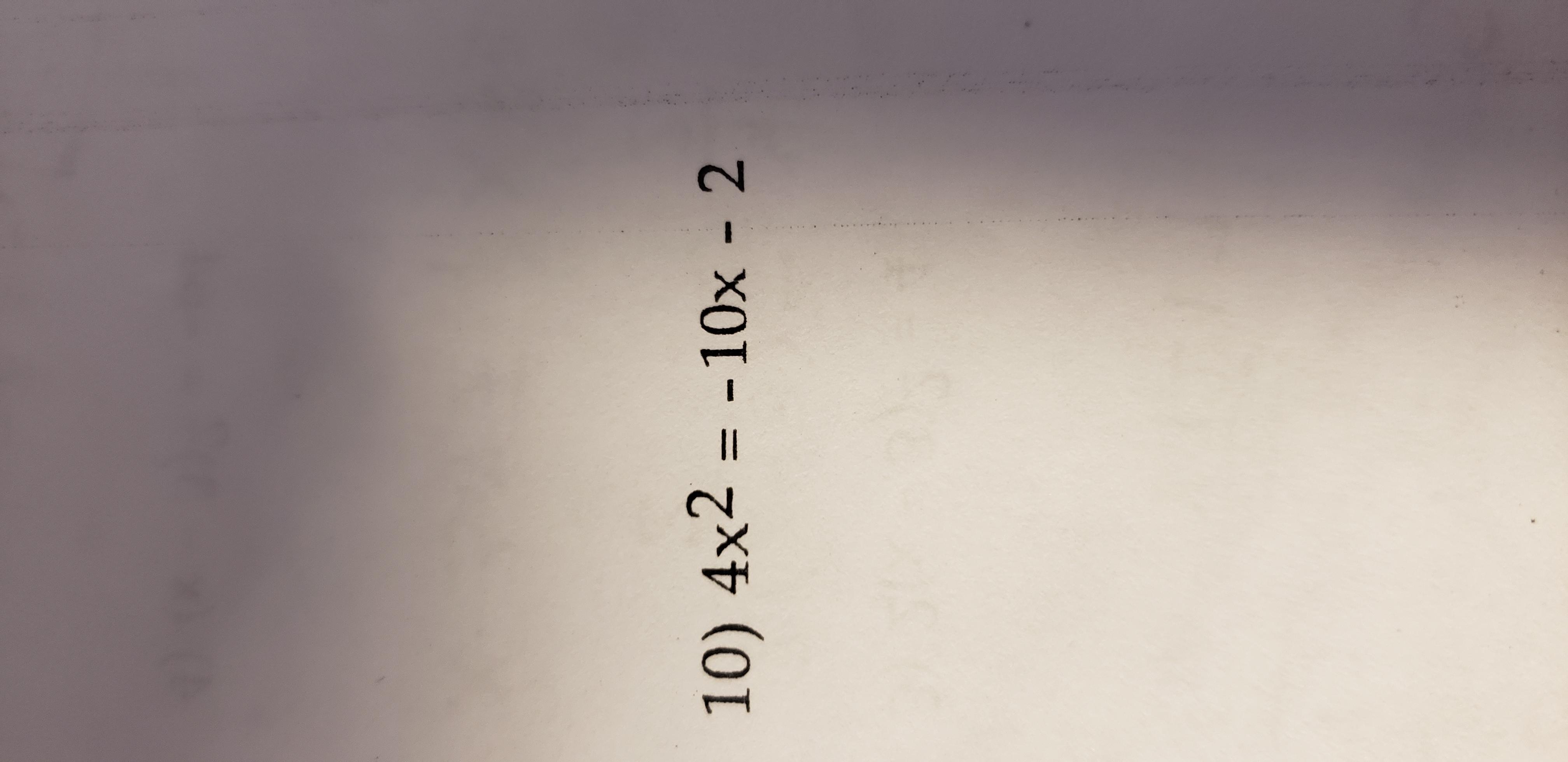 10) 4x2 -10x 2