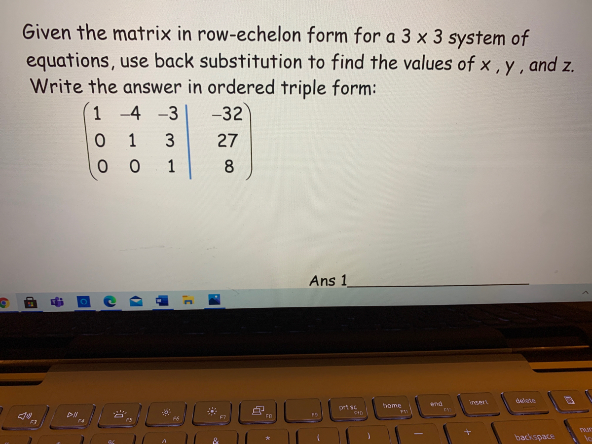 Answered: Given the matrix in row-echelon form… | bartleby