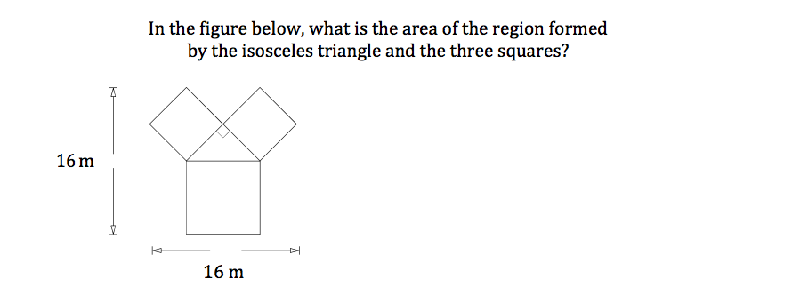 In the figure below, what is the area of the region formed by the isosceles triangle and the three squares? 16 m 16 m